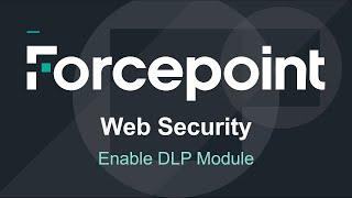Forcepoint - AP Web DLP modülü Aktive-Web