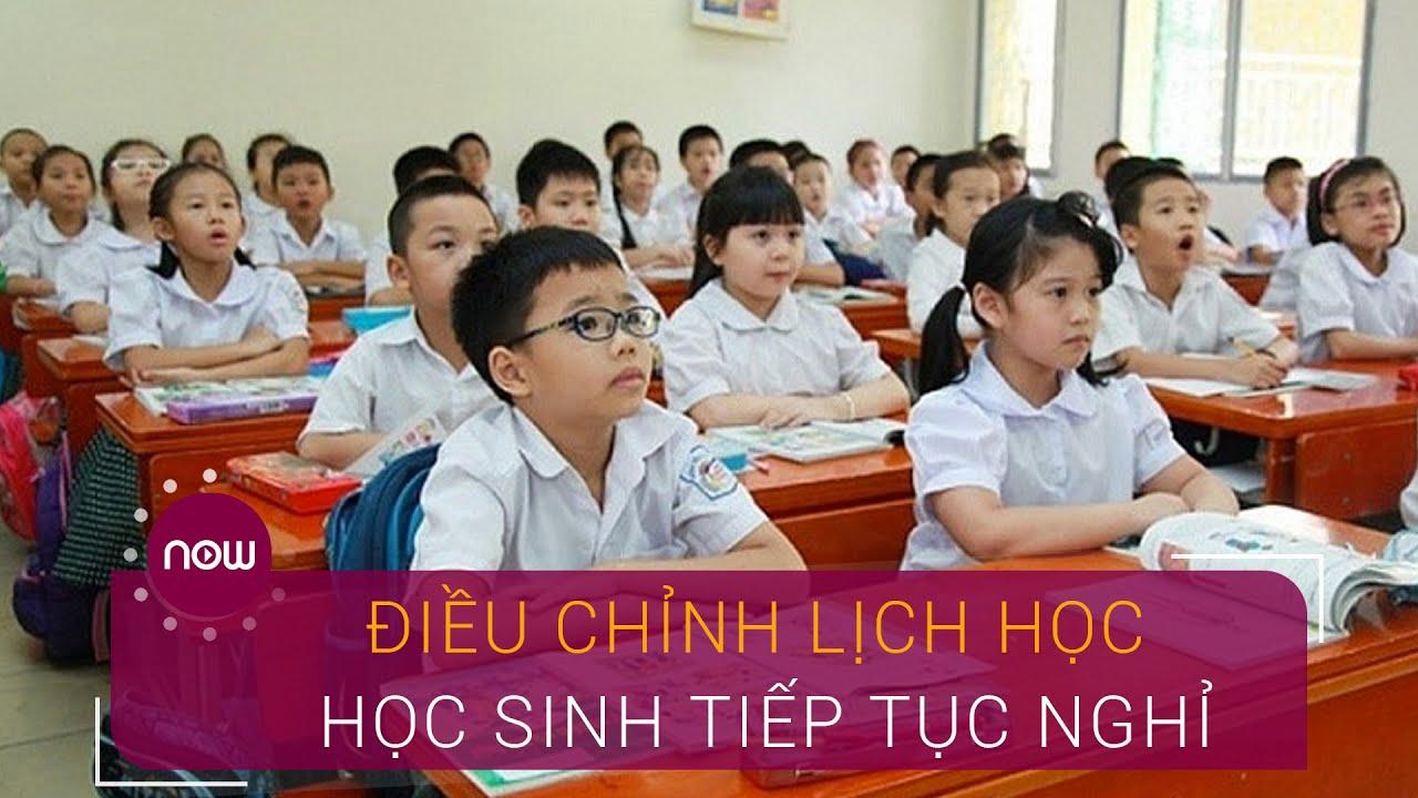 Điều chỉnh lịch học, học sinh tiếp tục nghỉ | VTC Now