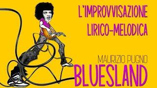 Maurizio Pugno - BLUESLAND: liberi dagli schemi utilizzando il blues come schema
