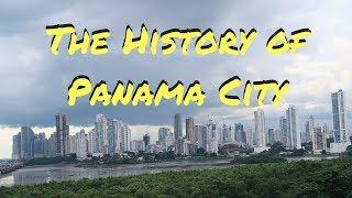 THE HISTORY OF PANAMA CITY | PANAMA TRAVEL VLOG