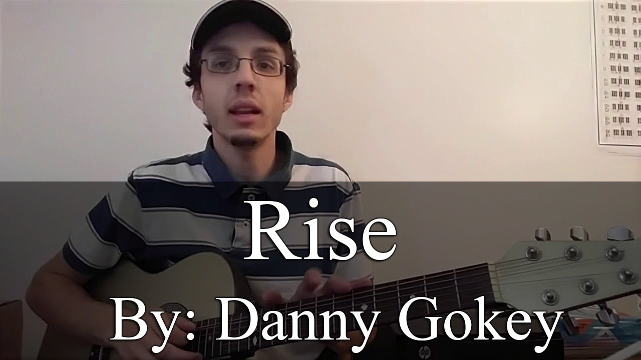 Rise - Danny Gokey (Guitar Tutorial) - YouTube