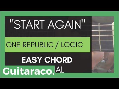 OneRepublic ft. Logic - Start Again // EASY Guitar Tutorial (3 Open Chords)