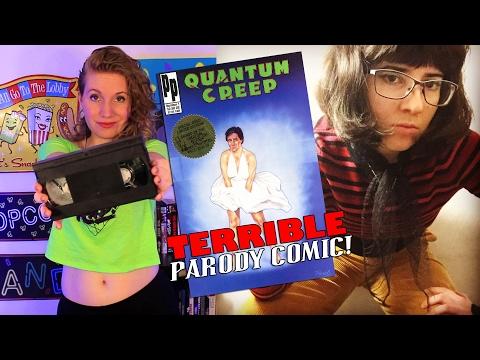 Quantum Creep -- TERRIBLE Parody Comic!
