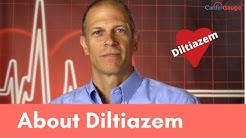 Diltiazem Explained: Uses and Side Effects.