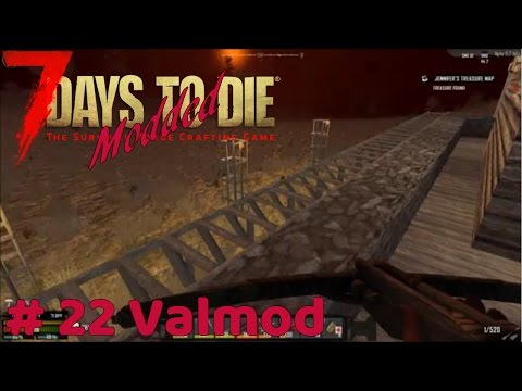 7 Days To Die Modded - Day 14 Horde Night - #22 Valmod