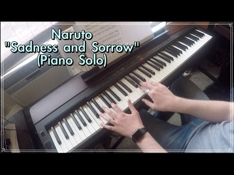 Sadness and Sorrow - Naruto (Piano Solo)