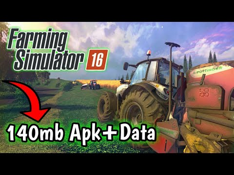 [140mb] Farming Simulator 2016 For Android Download | NO ROOT Working 100000%