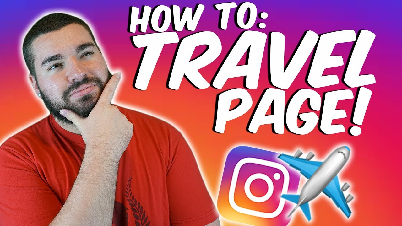 Growing A Travel Page On Instagram: How To | TOP TIPS