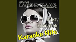 I'm Going Back (Originally Performed By Dusty Springfield) (Full Vocal Version)