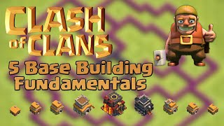 Clash of Clans - 5 Fundamentals to Building A Great Base Layout