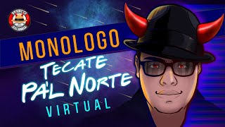 Franco Escamilla. - Monólogo Tecate Pal Norte Virtual