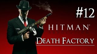 Hitman: Absolution 12 ( Death Factory ) Purist|No Kill|Suit Only|Evidence|All Challenges