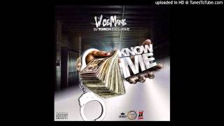 WoeMane - Know Me (prod. By PS Beats) (DJ Torch Exclusive)