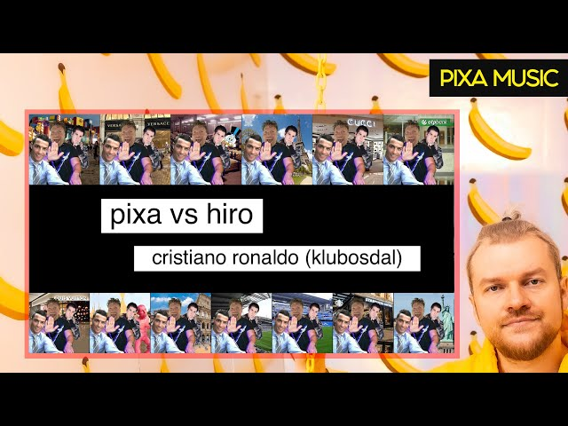 PIXA VS HIRO - CRISTIANO RONALDO