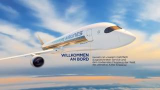 The Ultimate A350 Experience (Deutsch) | Singapore Airlines