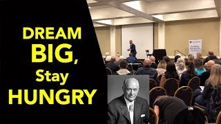 Dream Big - Stay Hungry | Motivational