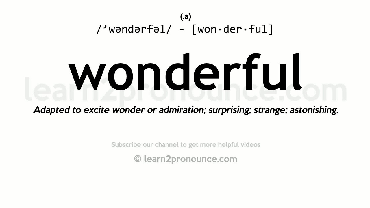 How to pronounce Wonderful  English pronunciation