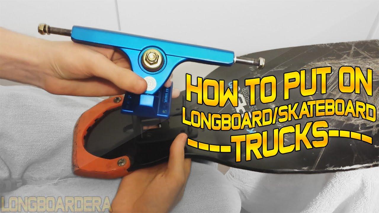 How to put on Longboard or Skateboard Trucks By ...