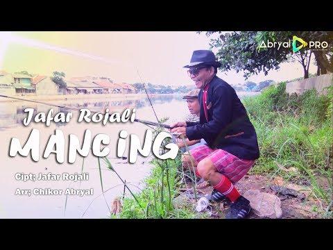 Jafar Rojali - Mancing - (Official Music Video)