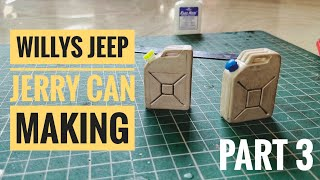 How to make a  Handmade Miniature   Willys Jeep Jerry can   part 3