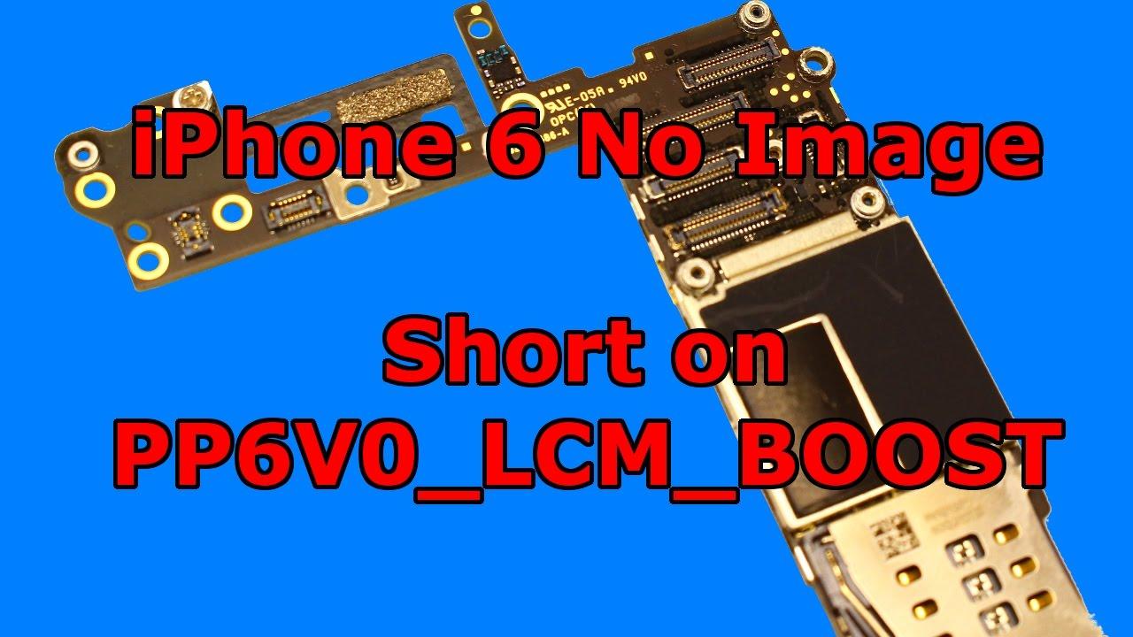 iPhone 6 no image solution - strange short on PP6V0_LCM ...