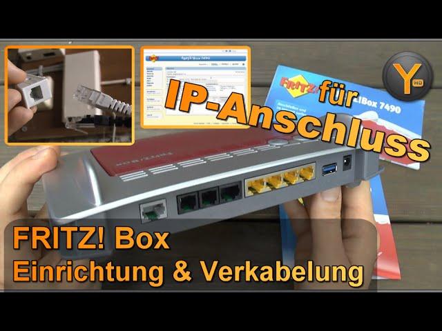 Fritz Box 7490 Verkabelung Einrichtung Am Ip Anschluss Dsl Vdsl Mit Ip Telefonie Youtube