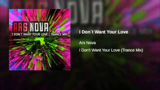 I Don´t Want Your Love (Trance Mix)