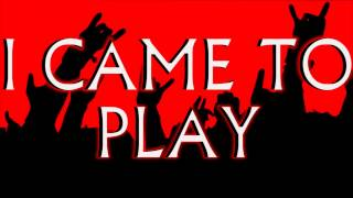 Downstait - I Came To Play