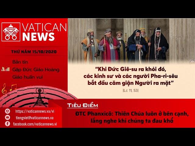 Radio: Vatican News Tiếng Việt thứ Năm 15.10.2020