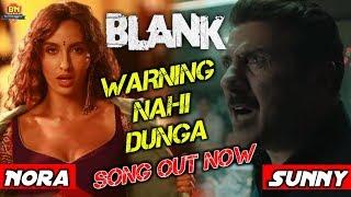 WARNING NAHI DUNGA - BLANK   Sunny deol, Ishita Dutta, Karan kapadia, Video SONG
