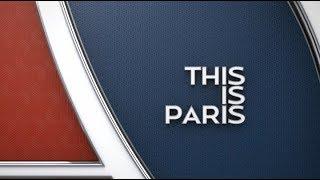 This is Paris : épisode 28