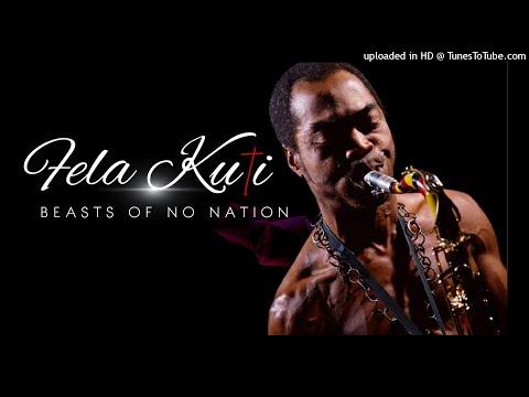 Download Fela Kuti  - Beasts of No Nation (Download MP3)