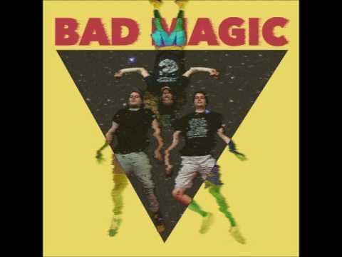 Bad Magic - Bad Magic (Full Album 2017)