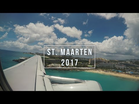 St. Maarten / Saint Martin Travel Log 2017 // Airplane Geeks Travel