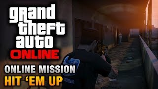 GTA Online - Mission - Hit 'Em Up [Hard Difficulty]