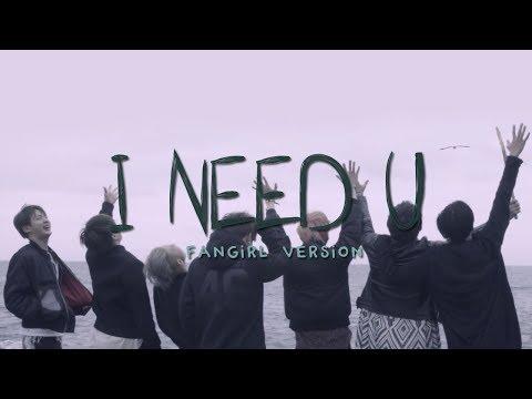 BTS - I Need U (Fangirl Version)