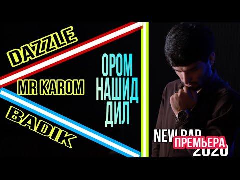 2Boys ( Dazzle ) x Mr Karom & BaDiK - Ором нашид дил ( 2020 )