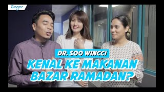Dr. Soo Wincci Kenal Ke Makanan Bazar Ramadan ?