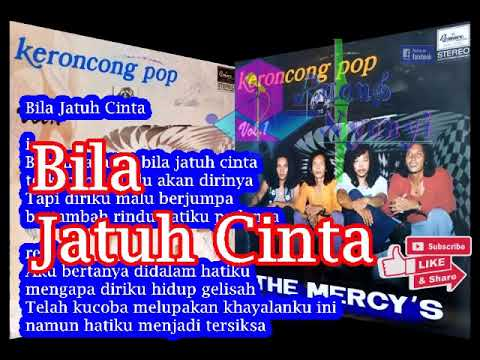 The Mercy's Keroncong Pop - Bila Jatuh Cinta , mp3 + lirik