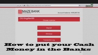 GTA 5 How To Put Your Cash Money In Your Bank Online