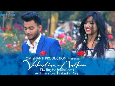 Valentine Anthem || Come Baby || Love Song | Om Shanti Production || Romantic Song |RG || Nitish Raj