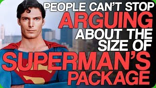 People Can't Stop Arguing About the Size of Superman's Package