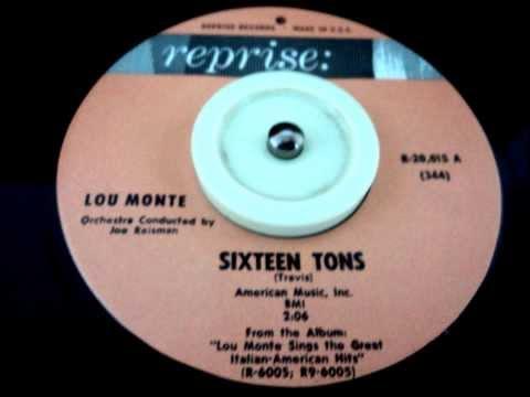 SIXTEEN TONS - LOU MONTE