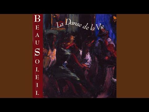 LaDanse De La Vie (The Dance Of Life)