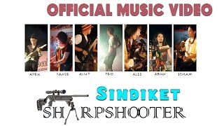 Sharpshooter - Sindiket [Official Music Video HD]