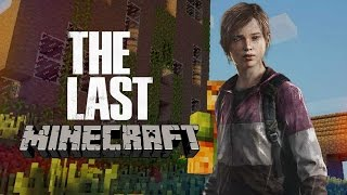 THE LAST OF MINECRAFT  Minecraft Nostalgia (2) - JuegaGerman