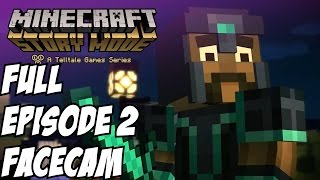 Minecraft Story Mode Episode 2 Gameplay Walkthrough Part 1 W/ Ending FACECAM  Let