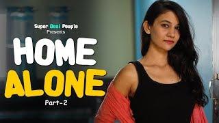 Super Desi People - | When You Are HOME ALONE 2