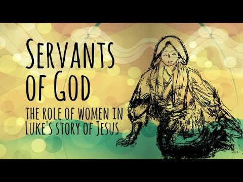 2018 P&A Conference: Session 1: Servants of the Lord: Women at the announcement of salvation - P...