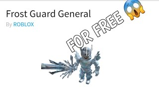I GOT FROST GUARD GENERAL FOR FREE| Roblox
